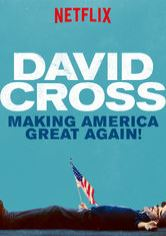 David Cross: Making America Great Again!