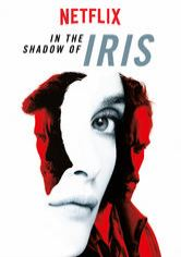 In the Shadow of Iris
