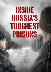 Inside Russias Toughest Prison