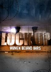 Lockup: Women Behind Bars