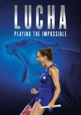 Lucha: Playing the Impossible