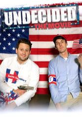 Undecided: The Movie
