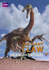 Walking with Dinosaurs: The Giant Claw