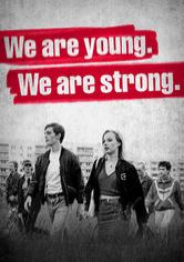 We Are Young. We Are Strong.