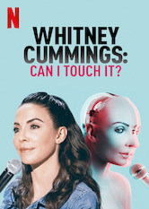 Whitney Cummings: Can I Touch It?