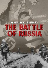 Why We Fight: The Battle of Russia